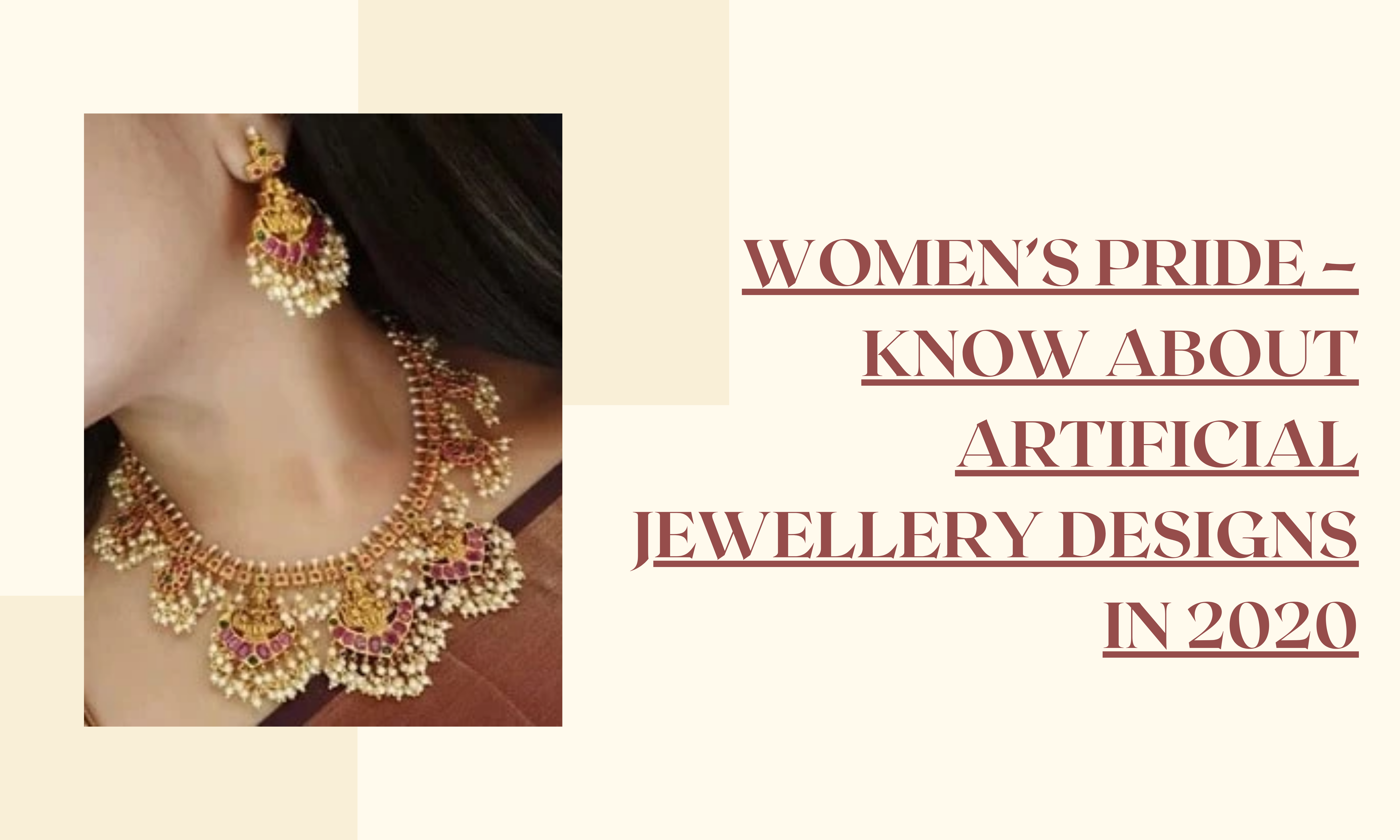 Women's pride – Know About Artificial Jewellery Designs in 2020