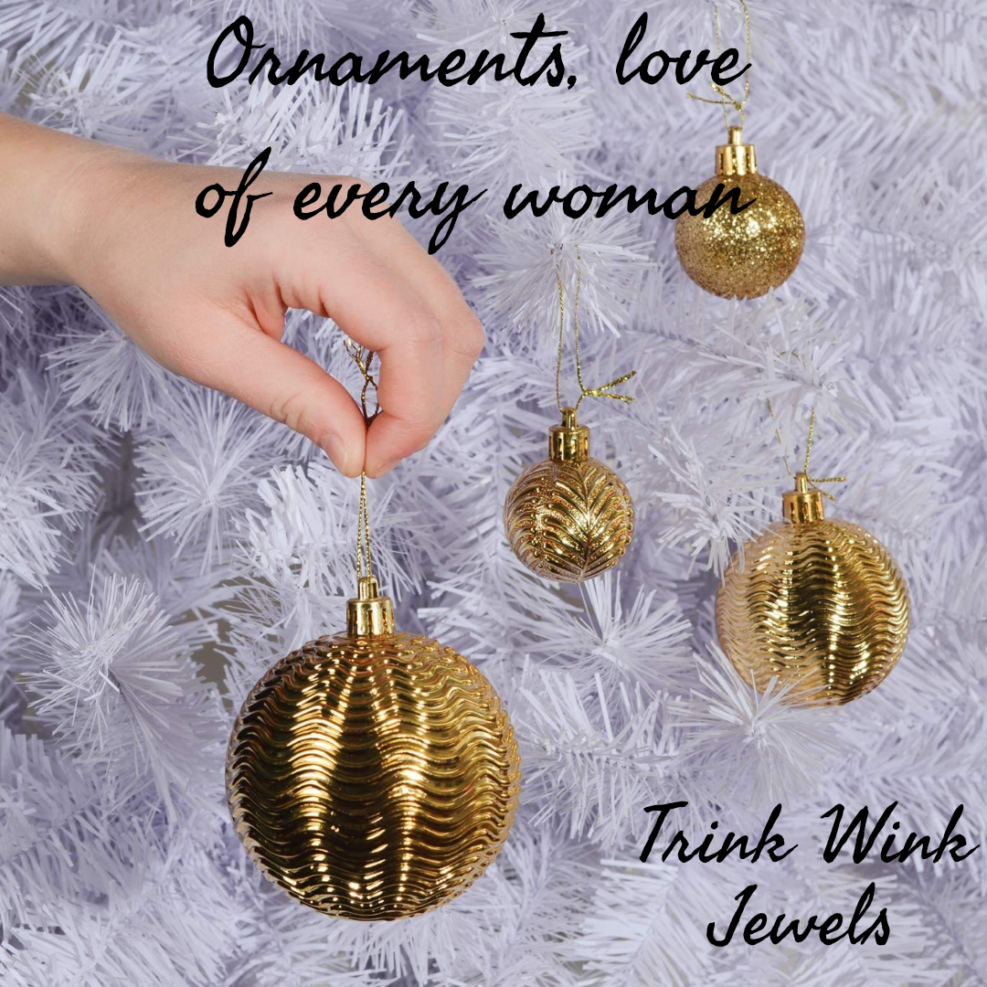 Ornaments, love of every woman